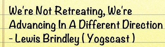 lewis brindley - yogscast - quote